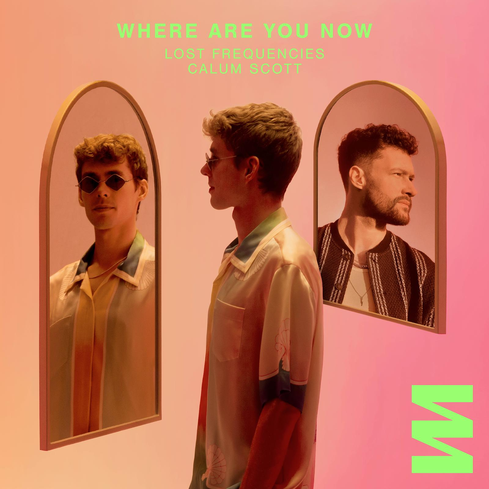 Where Are You Now - Lost Frequencies, Calum Scott | EPDM